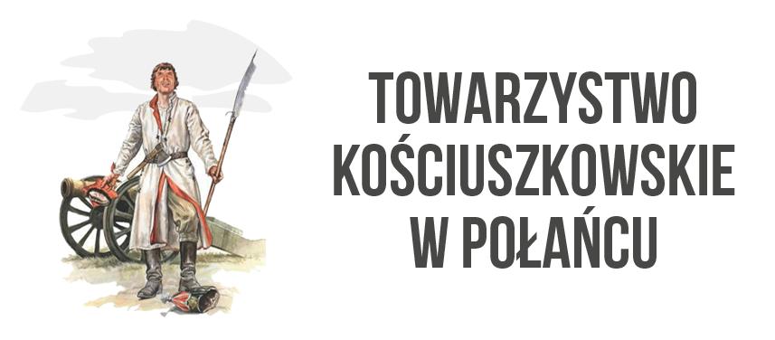 Towarzystwo Kościuszkowskie w Połańcu